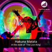 Hakuna Matata (In the Style of 'The Lion King') [Karaoke Version]
