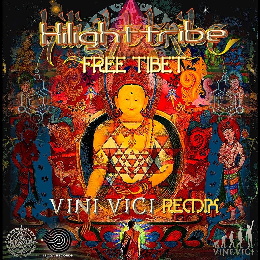 Free Tibet (Vini Vici Remix) - Highlight tribe