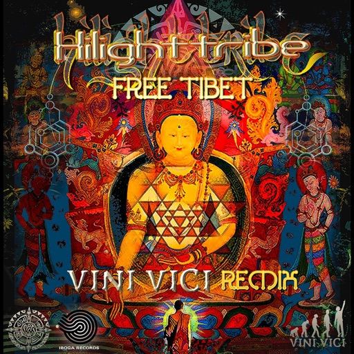 Free Tibet (Vini Vici Remix) - Highlight tribe