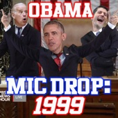 Obama Mic Drop (1999)