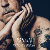 Toujours debout - Renaud Mp3