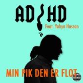ADHD - Min P*k Den Er Flot artwork