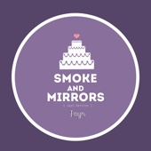 Smoke and Mirrors - Jayn