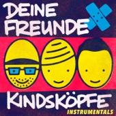 Kindsköpfe (Instrumentals)