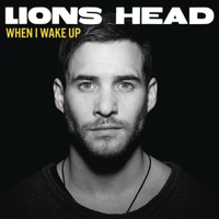When I Wake Up - Single - Lions Head