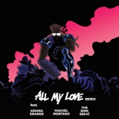 All My Love (feat. The Shin Sekaï, Ariana Grande & Machel Montano) [French Version] - Single