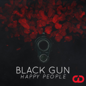 Black Gun (English Version) - Happy People