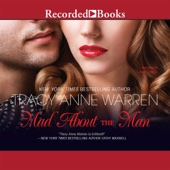 Tracy Anne Warren - Mad About the Man (Unabridged)  artwork