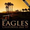 The 'California Jam' EP (Remastered) [with Jackson Browne] [Live - Ontario Motor Speedway CA 6 Apr 1974], Eagles