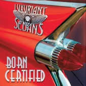 Luxuriant Sedans - Born Certified  artwork