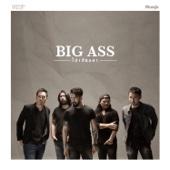 ไม่เดียงสา - Big Ass