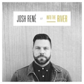 River - Josh René