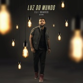 Luz do Mundo (Ao Vivo)