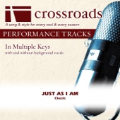 Just As I Am (Performance Track without Background Vocals in A)