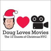 Cover to Doug Benson's Doug Loves Movies: The 12 Guests of Christmas NYC