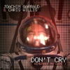 Don't Cry (Remember My Name) [Radio Edit]