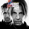 Johnny Hates Jazz  - The Road Not Taken