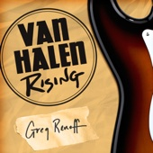 Greg Renoff - Van Halen Rising: How a Southern California Backyard Party Band Saved Heavy Metal (Unabridged)  artwork