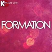 Formation (Originally Performed by Beyonce) [Karaoke Version]