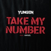 Take My Number (feat. Angel)