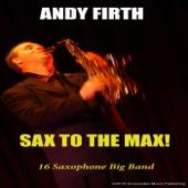 Sax to the Max! 16 Saxophone Big Band