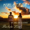 Bachata Love (The Stars Sing Together), Misael & Claudia