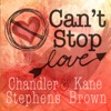 Can't Stop Love - Single, Chandler Stephens & Kane Brown