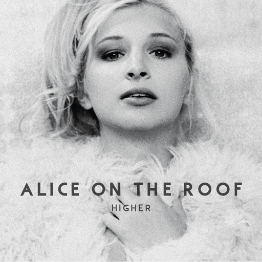 Easy Come Easy Go - Alice on the roof