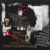 Miles Davis & Robert Glasper - Everything's Beautiful  artwork