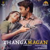 Thangamagan (Original Motion Picture Soundtrack) - EP