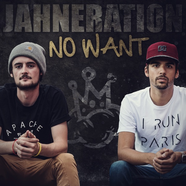 No Want – Single – Jahneration
