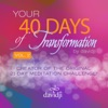 40 Days of Transformation, Vol. 2