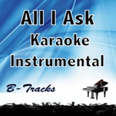 All I Ask (Karaoke Instrumental) [In the Style of Adele]
