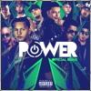 Power Remix feat Daddy Yankee Kendo Kaponi Gotay El Autentiko Pusho Alexio D Ozi Almighty Ozuna Anuel Aa Single