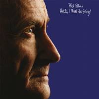 Hello, I Must Be Going! (Deluxe Edition) - Phil Collins