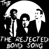 The Rejected Bond Song
