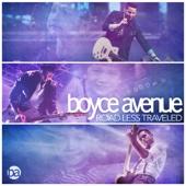 Boyce Avenue - Road Less Traveled artwork