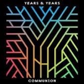 Years & Years - Eyes Shut artwork