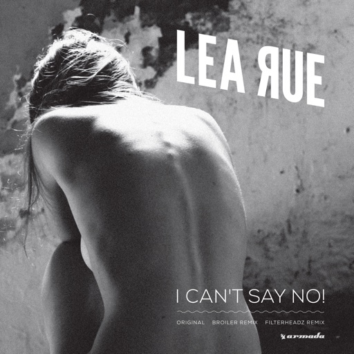 I Can't Say No! - Lea Rue