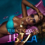 Terrace Grooves Ibiza