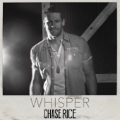 chase rice-whisper