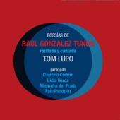 Poesías de Raúl González Tuñón - Recitada y Cantada
