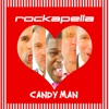 Candy Man - Single - Rockapella, Rockapella