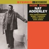 Work Song  - Nat Adderley
