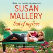 Susan Mallery - Best of My Love: Fool's Gold, Book 20 (Unabridged)  artwork