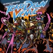 Tear Down Venue (feat. Bad Royale)