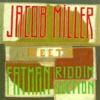 Jacob Miller Meets The Fatman Riddi