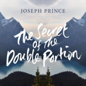 The Secret of the Double Portion
