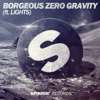 Zero Gravity (feat. Lights)