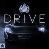 Drive - Ministry of Sound